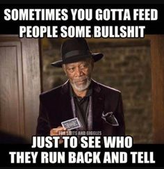 Lmao I do this all the time to see who runs their mouth. Ppl r sad! Wise Quotes, Quotable Quotes, Words Quotes, Great Quotes, Wise Words, Quotes To Live By, Motivational Quotes, Funny Quotes, Inspirational Quotes