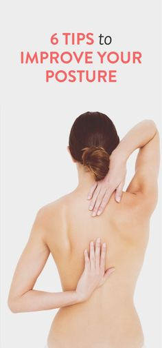 6 tips to improve your posture http://exci.se/15dxf