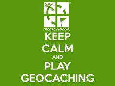 KEEP CALM AND PLAY GEOCACHING - KEEP CALM AND CARRY ON Image Generator