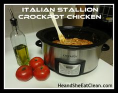 "He and She Slow Cook :: ""Italian Stallion"" Crock Pot Chicken #eatclean #cleaneating #crockpot #slowcooker #recipe"