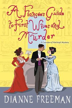 In Dianne Freeman's lighthearted mystery series set in Victorian England, the American-born Countess of Harleigh uncovers more deadly intrigue among the uppercrust... Mystery Series, Mystery Books, Book Club Books, New Books, Kensington Books, Book Review Blogs, Crime Fiction, Cozy Mysteries, Historical Romance