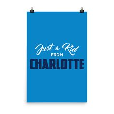 Just a Kid from Charlotte Poster