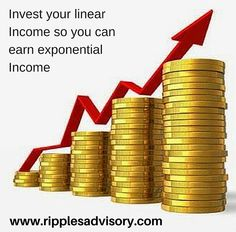 Invest your linear Income so you can earn exponential income