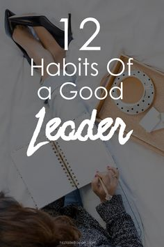 12 Habits of a Good Leader | Natalie Bacon