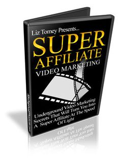 Super Affiliate Video Marketing (6 videos with high quality and detailed content)