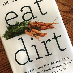 Currently reading this book- Eat Dirt by Dr. Josh Axe. I highly recommend it!  #health #greenbeauty #books #bookstagram by cindybokma