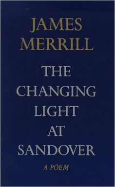 The Changing Light at Sandover: A Poem  https://www.amazon.com/dp/0679747362?m=A1WRMR2UE5PIS8&ref_=v_sp_detail_page