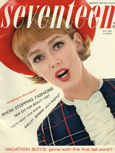 """Seventeen finally really hit the '60s with this mod cover! 1962 also brought a fashion spread with 16-year-old Liza Minnelli and 17-year-old Mia Farrow frolicking in a hot air balloon, under the headline """"Have You Seen a Dream Flying?"""""""