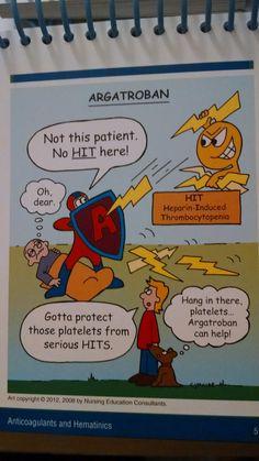 Argatroban: anticoagulant stops thrombin in clotting. Prevents HIT (Heparin Induced Thrombocytopenia).