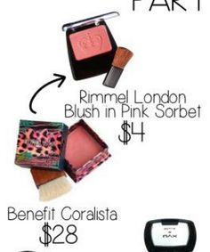BLUSH DUPE ..... Benefit Coralista .... Rimmel London Blush Pink Sorbet