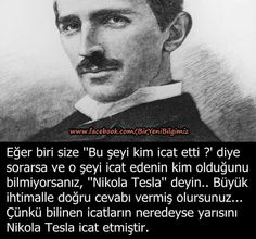 Crazy People, Good People, Best Caps, Interesting Information, Nikola Tesla, I Don T Know, Science And Nature, Revolutionaries, Favorite Quotes