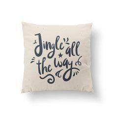 Jingle All The Way Pillow Christmas Pillow Home by LovelyPosters Modern Pillow Covers, Modern Pillows, Decorative Pillows, Guest Room Decor, Bedroom Decor, Christmas Pillow, Santa Christmas, Christmas Decor, Sofa Pillows