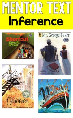Reading Mentor Texts-Great mentor texts for teaching students how to make inferences as they read. Inferring is such an important comprehension strategy! - repinned by @PediaStaff – Please Visit  ht.ly/63sNt for all our pediatric therapy pins
