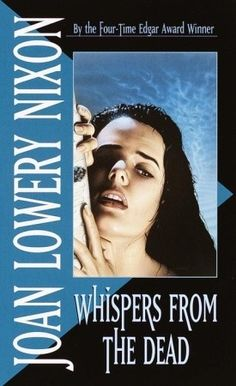 Whispers from the Dead  Favorite author when I was a teenager and this book was so good!