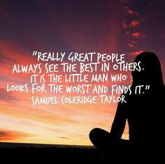 Your action for today is to look for the best in one or two people whom you don't particularly like. #quoteoftheday #samuelcolridgetaylor #lookforthebest #have2travel #have2cruise