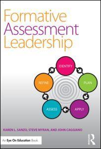 Formative Assessment Leadership: Identify, Plan, Apply, Assess, Refine (Paperback) - Routledge