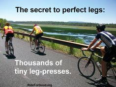 The secret to perfect legs. #cycling