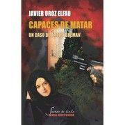 Capaces de matar: Un caso de Amelia Breman / Javier Oroz Elfau. Zaragoza, : Mira Editores, 2016