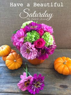 4 ideas for creating a bright Fall flower arrangement with pumpkins. Good Afternoon Post, Good Morning Saturday, Good Morning Sunshine, Good Morning Good Night, Good Morning Wishes, Happy Saturday, Good Morning Quotes, Morning Sayings, Gd Morning