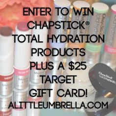 Chapstick Total Hydration Products + a $25 Target Gift Card Giveaway   Just Sweep