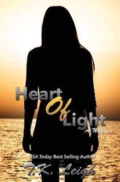 In Between The Pages: Cover Reveal: Heart Of Light By: T.K. Leigh