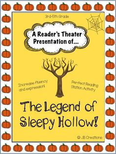 3RD-5TH GRADE FLUENCY & EXPRESSION!  This original version of the famous Sleepy Hollow Legend is an engaging and fun activity perfect for a small group or reading station!  For differentiation purposes, I've provided a character list broken down by reading level to ensure everyone participates at the appropriate level!  Includes a 6 page script with 8 speaking parts. http://www.teacherspayteachers.com/Product/Readers-Theater-The-Legend-of-Sleepy-Hollow-script-for-3rd-4th-5th-1393936