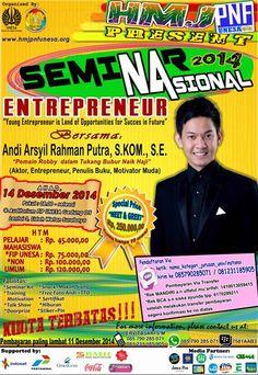 """HMJ PNF Unesa Present : Seminar Nasaional 2014 Entrepreneur """"Young Entrepreneur is land of Opportunities for Success in Future"""" 14 Desember 2014 At Auditroium FIP UNESA Gedung O5 Lantai 3, Lidah Wetan Surabaya 08.00 – Selesai  Bersama : Andi Arsyil Rahman Putra, S.KOM., S.E. """"Pemain Robby dalam Tukang Bubur Naik Haji"""" (Aktor, Entrepreneur, Penulis Buku, Motivator Muda)  http://eventsurabaya.net/seminar-nasaional-2014-entrepreneur-with-andi-arsil/"""