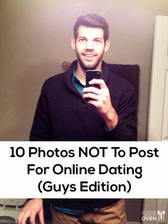 10 Photos Not To Post For Online Dating (Guy's Edition) | gimmesomeoven.com #dating #relationships #single