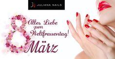 Juliana Nails wünscht euch einen schönen Weltfrauentag - genießt den Tag und lasst euch feiern :-) Juliana Nails, French Nails, Nails Factory, Nailart, Beauty, Board, Make Up Storage, Nail Designs Pictures, Nail Polishes