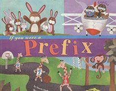 Describes what prefixes are and provides examples of them used in different words.