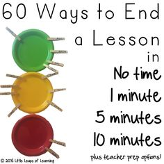 60 Ways to End a Lesson - this huge pack is 70 pages of ideas and teaching strategies for reflection and ending your classroom lesson and maximise student learning. Full list of inclusions listed via this link.