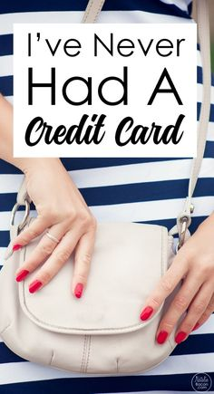 I'm 30, and I've Never Had a Credit Card. Ever. by Natalie Bacon