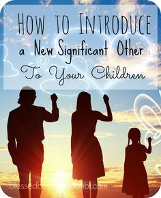 When you begin dating post divorce, knowing how to introduce a new significant other to your kids is a big thing to conquer.  Follow these steps and ideas to make the process as comfortable as possible.