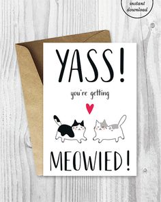 Funny wedding card funny engagement card sarcastic card youre getting meowied card funny cat getting m4hsunfo
