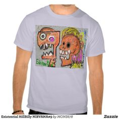 Existential HillBilly NIRVANA#9 Shirt