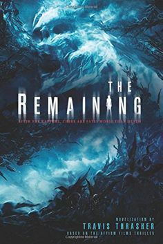 The Remaining - http://moviesandcomics.com/index.php/2017/04/26/the-remaining/