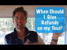 When Should I give a Refund on my Tour? Refund Policy Help
