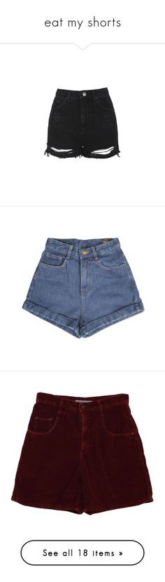 """""""eat my shorts"""" by detachedanddiscontent ❤ liked on Polyvore featuring shorts, bottoms, short, pants, washed black, high waisted ripped shorts, ripped denim shorts, distressed jean shorts, high rise jean shorts and destroyed jean shorts"""