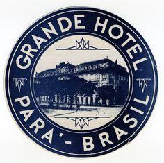 Artist Unknown poster: Grande Hotel - Para, Brazil (Luggage Label)