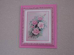 Wall Picture of Roses Upcycled Hand Painted Pink Frame