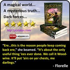 Quote from Florelle, a character from YA Fantasy Adventure novel by Christopher D. Morgan. Book 1 in the Portallas young adult series, this magical coming of age story will delight young and old alike.