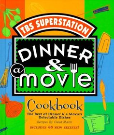 Dinner & A Movie Cookbook by Kimberlee Carlson, http://www.amazon.com/dp/0740703145/ref=cm_sw_r_pi_dp_E6yfrb1Q6JCCZ