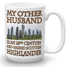 Outlander Fan, Gifts for Her, Funny Mug Christmas Gifts or Birthday Gifts for Mom or Girlfriend Gift Idea - Coffee Mug: My Other Husband