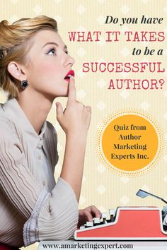 Do You Have What it Takes to Be a #Successful #Author? Take our #quiz! #bookmarketing