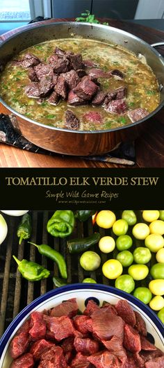 Tomatillo Elk Verde Stew Tomatillo Elk Verde Stew I Love Seasonal Cooking Especially When We Have A Bumper Crop In The Garden It S Really Rewarding To Be Able Tomatillo Elk Verde Stew A Blend Of Roasted Tomatillos Onions And Peppers Easy Wild Game Recipes Elk Meat Recipes, Wild Game Recipes, Venison Recipes, Cooking Recipes, Healthy Recipes, Cooking Games, Moose Recipes, Wild Turkey Recipes, Seafood Recipes