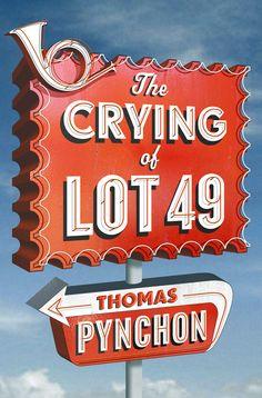 The Crying of Lot 49 - Thomas Pynchon