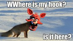 Five Nights at Freddy's where's me hook?
