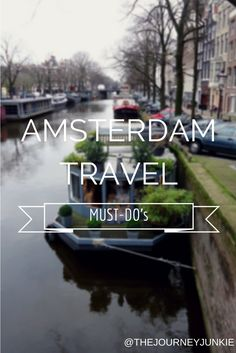 Travel inspiration for all the wanderlusters out there! Amsterdam, Netherlands must-dos by the Journey Junkie Amsterdam Trip, Week End Amsterdam, Amsterdam Netherlands, Amsterdam Things To Do, Amsterdam Winter, Amsterdam Travel Guide, Places To Travel, Travel Destinations, Places To Visit