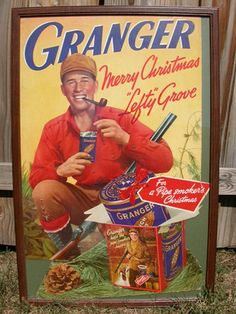 Lefty Grove, Granger tobacco