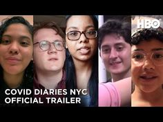 HBO released the trailer for COVID Diaries NYC, chronicling five young filmmakers, during the first wave of the pandemic in New York City.